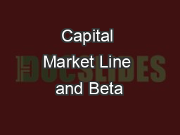 Capital Market Line and Beta