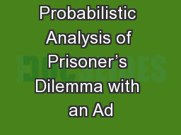 A Probabilistic Analysis of Prisoner's Dilemma with an Ad