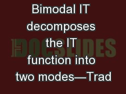 Bimodal IT decomposes the IT function into two modes—Trad PowerPoint PPT Presentation