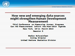 How new and emerging data sources might strengthen Human De