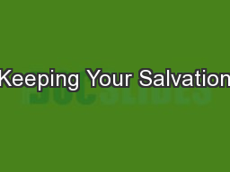 Keeping Your Salvation