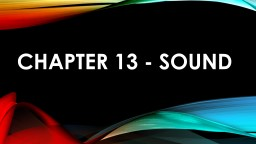 Chapter 13 - sound