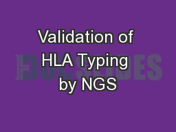 Validation of HLA Typing by NGS