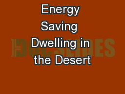 Energy Saving  Dwelling in the Desert
