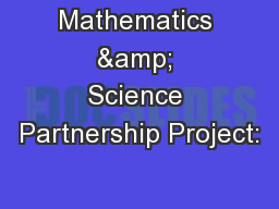 Mathematics & Science Partnership Project: