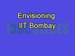 Envisioning IIT Bombay