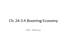 Ch. 24-3 A Booming Economy