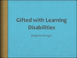 Gifted with Learning