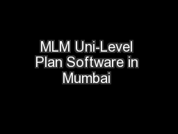 MLM Uni-Level Plan Software in Mumbai