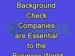 How Come Pre-employment Background Check Companies are Essential to the Business World
