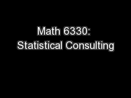 Math 6330: Statistical Consulting
