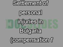 Settlement of personal injuries in Bulgaria (compensation f