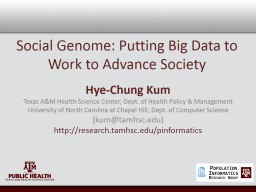 Social Genome: Putting Big Data to Work to Advance Society