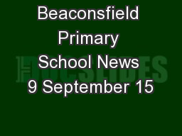 Beaconsfield Primary School News 9 September 15