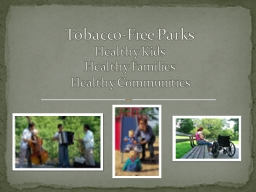 Tobacco-Free Parks PowerPoint PPT Presentation
