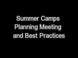 Summer Camps Planning Meeting and Best Practices