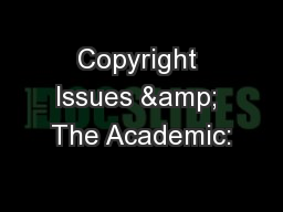 Copyright Issues & The Academic:
