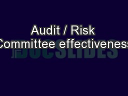 Audit / Risk Committee effectiveness