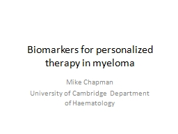Biomarkers for personalized therapy in myeloma