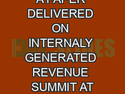 A PAPER DELIVERED ON INTERNALY GENERATED REVENUE SUMMIT AT