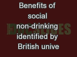 Benefits of social non-drinking identified by British unive PowerPoint PPT Presentation