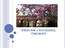 Steps for a Successful Checkout