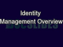 Identity Management Overview