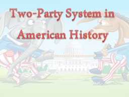 Two-Party System in American History