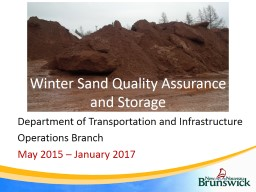 Winter Sand Quality Assurance and Storage PowerPoint PPT Presentation