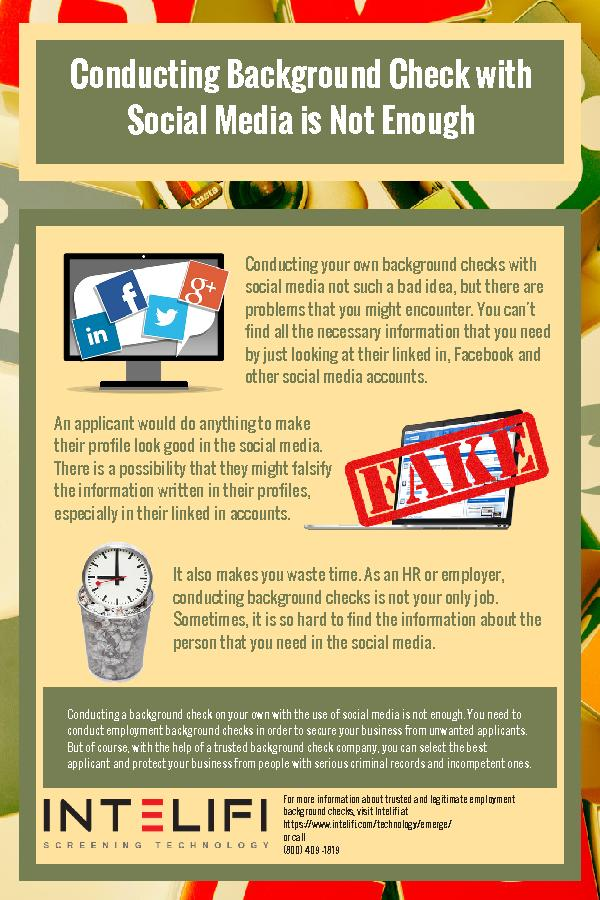 Conducting Background Check with Social Media is Not Enough