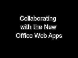 Collaborating with the New Office Web Apps