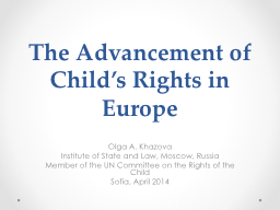 The Advancement of Child�s Rights in Europe
