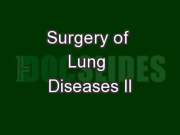 Surgery of Lung Diseases II