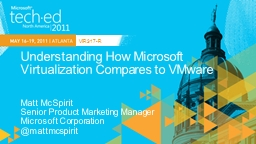 Understanding How Microsoft Virtualization Compares to VMwa