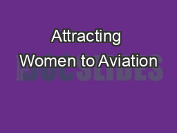 Attracting Women to Aviation