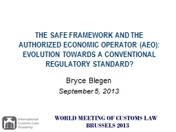 THE SAFE FRAMEWORK AND THE AUTHORIZED ECONOMIC OPERATOR (AE