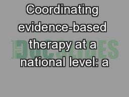 Coordinating evidence-based therapy at a national level: a