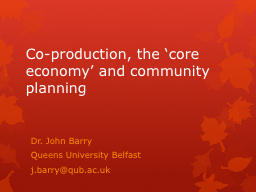 Co-production, the 'core economy' and community plannin