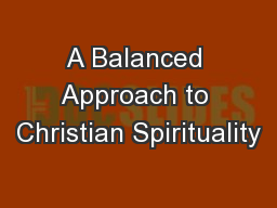 A Balanced Approach to Christian Spirituality