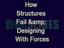 How Structures Fail & Designing With Forces