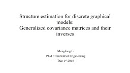 Structure estimation for discrete graphical models: