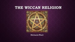 The Wiccan Religion