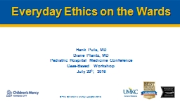 Everyday Ethics on the Wards