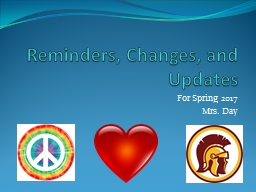 Reminders, Changes, and Updates