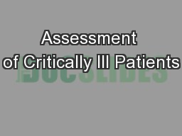 Assessment of Critically Ill Patients