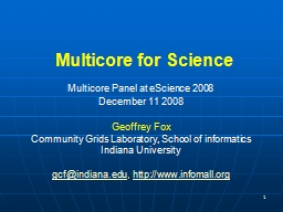 1 Multicore for Science