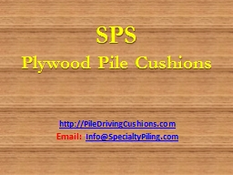 SPS Plywood Pile Cushions