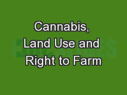 Cannabis, Land Use and Right to Farm