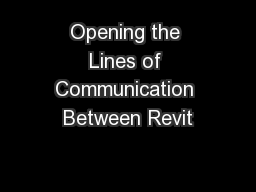 Opening the Lines of Communication Between Revit