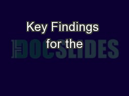 Key Findings for the